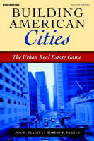 Building American Cities: The Urban Real Estate Game (Paperback)
