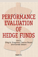 Performance Evaluation of Hedge Funds (Hardback)
