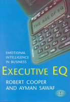 Executive EQ: Emotional Intelligence in Business (Paperback)
