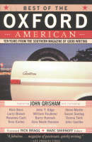 Best of the Oxford American: Ten Years from the Southern Magazine of Good Writing (Paperback)