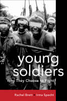 Young Soldiers: Why They Choose to Fight (Paperback)
