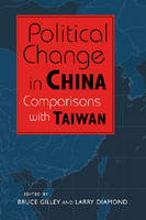 Political Change in China: Comparisons with Taiwan (Paperback)