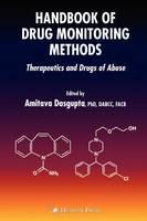 Handbook of Drug Monitoring Methods: Therapeutics and Drugs of Abuse (Hardback)