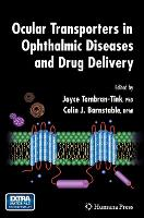 Ocular Transporters in Ophthalmic Diseases and Drug Delivery - Ophthalmology Research (Hardback)