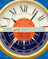 Time and Navigation: The Untold Story of Getting from Here to There (Paperback)