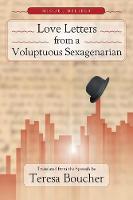Love Letters from a Voluptuous Sexagenarian - Serie de Traducciones Criticas 7 (Paperback)