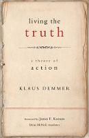 Living the Truth: A Theory of Action - Moral Traditions series (Paperback)