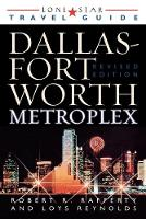 Lone Star Guide to the Dallas/Fort Worth Metroplex, Revised (Paperback)