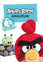 Angry Birds Amigurumi: And More (Paperback)
