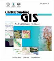 Understanding GIS: An ArcGIS Project Workbook (Paperback)