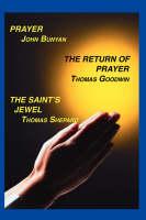 Prayer, Return of Prayer and the Saint's Jewel (Paperback)