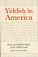 The Oys of Yiddish: Essays on Yiddish Culture in America (Paperback)