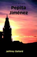 Pepita Jimenez - European Masterpieces, Cervantes & Co. Spanish Classics (Paperback)