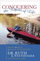 Conquering the Rapids of Life: Making the Most of Midlife Opportunities (Hardback)