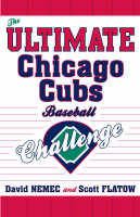 The Ultimate Chicago Cubs Baseball Challenge (Paperback)