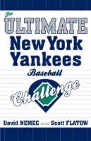 The Ultimate New York Yankees Baseball Challenge (Paperback)
