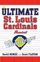 The Ultimate St. Louis Cardinals Baseball Challenge (Paperback)