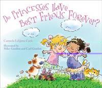 Do Princesses Have Best Friends Forever? (Hardback)