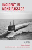 Incident in Mona Passage: A Novel (Paperback)