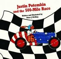 Justin Potemkin and the 500-Mile Race (Hardback)