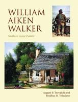 William Aiken Walker: Southern Genre Painter (Hardback)