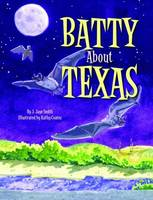 Batty About Texas (Hardback)