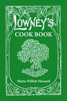 Lowney's Cookbook (Paperback)