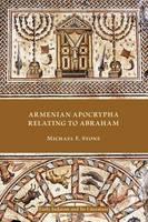 Armenian Apocrypha Relating to Abraham (Paperback)