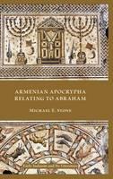 Armenian Apocrypha Relating to Abraham (Hardback)