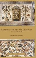 Reading the Dead Sea Scrolls: Essays in Method (Hardback)