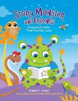 Story Monster and Friends: Creatures to Color from Five Star Land (Paperback)