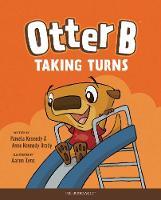 Otter B Taking Turns (Hardback)