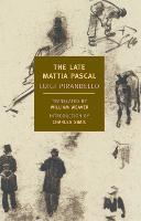 The Late Mattia Pascal (Paperback)