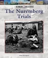 The Nuremberg Trials - World History (Lucent) (Hardback)