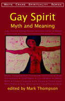 Gay Spirit: Myth and Meaning (Paperback)