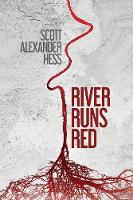 River Runs Red (Paperback)
