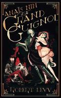 Anais Nin at the Grand Guignol (Paperback)