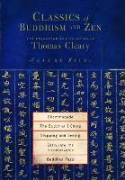 Classics of Buddhism and Zen, Volume Five: The Collected Translations of Thomas Cleary - Classics of Buddhism and Zen 5 (Paperback)