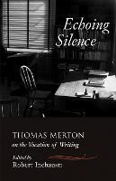 Echoing Silence (Paperback)