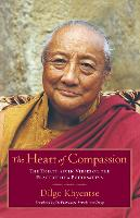 The Heart of Compassion: The Thirty-seven Verses on the Practice of a Bodhisattva (Paperback)