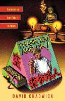 Thank You and Ok!: An American Zen Failure in Japan (Paperback)