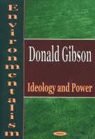 Environmentalism: Ideology & Power (Hardback)