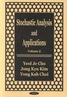 Stochastic Analysis & Applications: Volume 2 (Hardback)