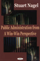 Public Administration from a Win-Win Perspective (Hardback)