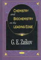 Chemistry & Biochemistry on the Leading Edge (Hardback)