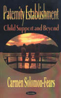 Paternity Establishment: Child Support & Beyond (Paperback)