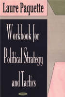 Workbook for Political Strategy and Tactics (Paperback)