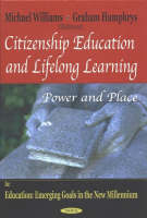 Citizenship Education and Lifelong Learning: Power and Place (Paperback)