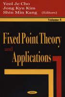 Fixed Point Theory & Applications, Volume 5 (Hardback)