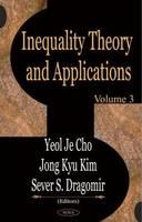 Inequality Theory & Applications: Volume 3 (Hardback)